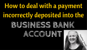 Dealing with a payment incorrectly deposited into bank account