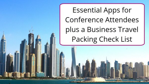 essential apps for conference attendees plus a business travel