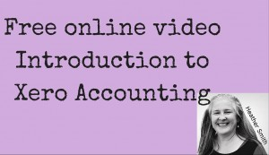 Free online video Introduction to Xero Accounting