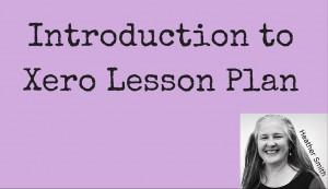 Introduction to Xero Lesson Plan