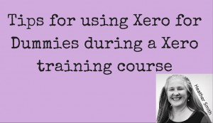 Tips for using Xero for Dummies during a Xero training course