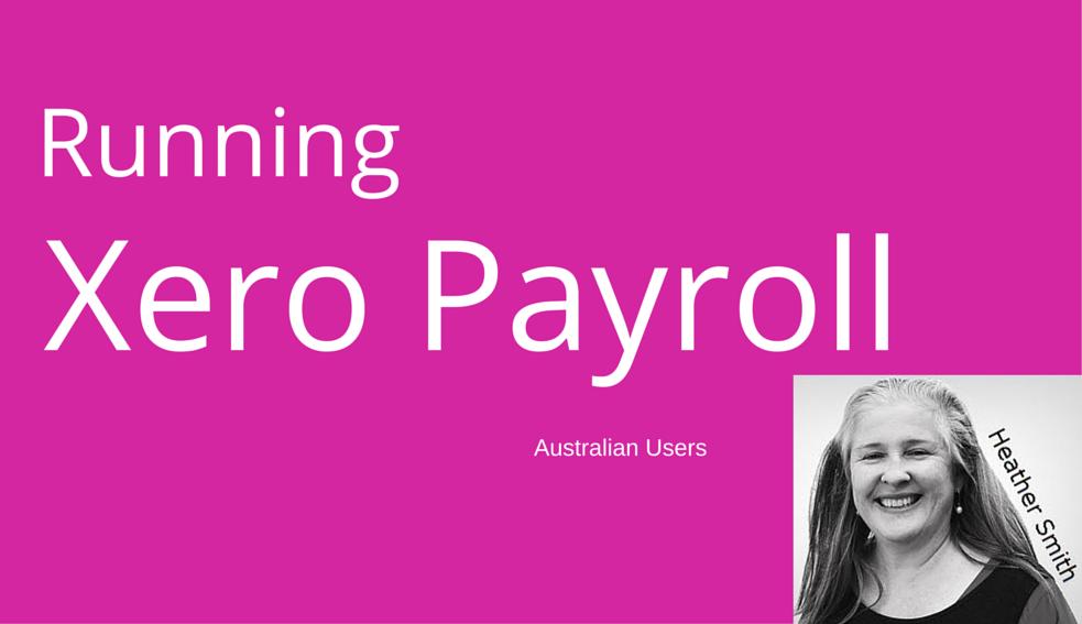 Running Xero Payroll