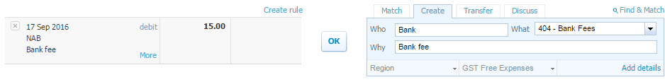 Xero recognises in the past this transaction was coded to Bank Fees and is automagically suggesting how it thinks you would like to code it - to reconcile it all you need to do is hit OK.