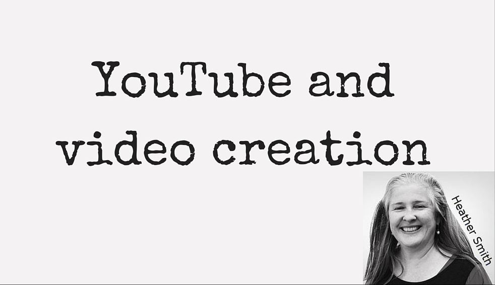 YouTube and video creation